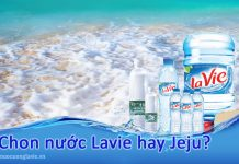 Chọn nước Lavie hay Jeju