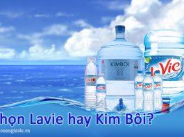 Chọn nước Lavie hay Kim Bôi