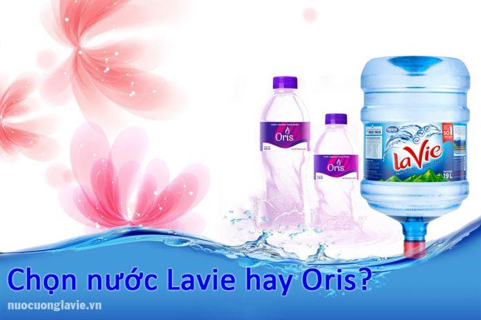 Chọn nước Lavie hay Oris