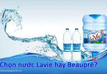 Chọn nước Lavie hay Beaupré