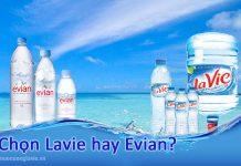Chọn nước Lavie hay Evian