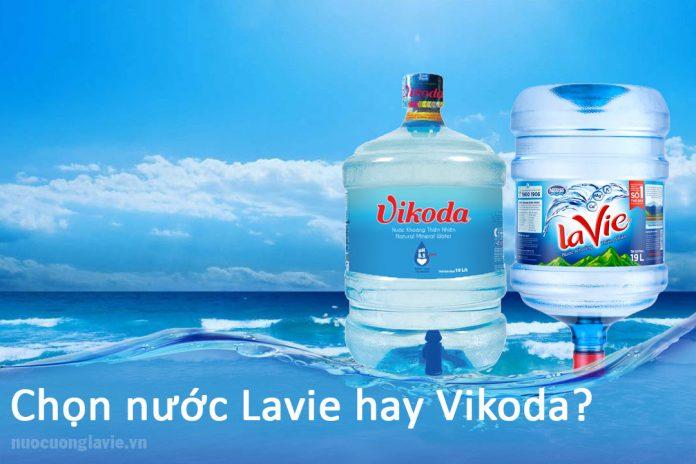 Chọn nước Lavie hay Vikoda
