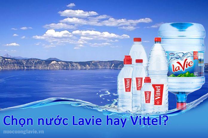 Chọn nước Lavie hay Vittel