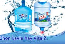 Chọn nước Lavie hay Vital